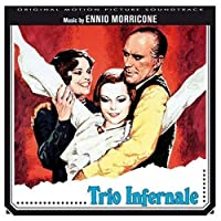 Trio Infernale by Ennio Morricone (2007-11-20)