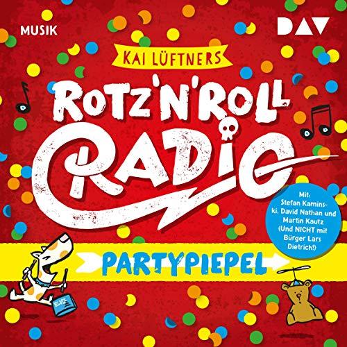 Rotz'n'Roll Radio: Partypiepel