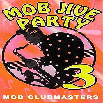 Mob Jive Party 3