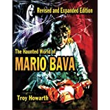 The Haunted World of Mario Bava by Troy Howarth(2014-05-28)