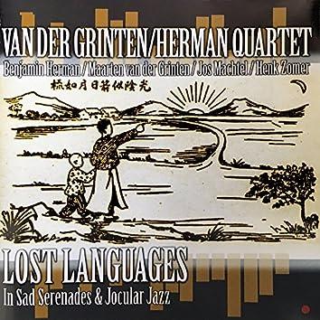 Van der Grinten/Herman Quartet: Lost Languages in Sad Serenades & Jocular Jazz