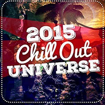 2015 Chill out Universe