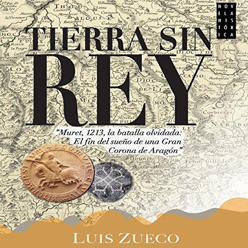Tierra sin rey audiobook cover art