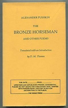 The Bronze Horseman: Selected Poems of Alexander Pushkin