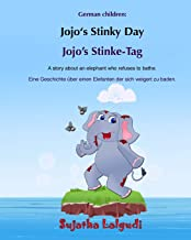 German children: Jojo's Stinke-Tag: Children's Picture Book English-German (Bilingual Edition) (German Edition), German fo...