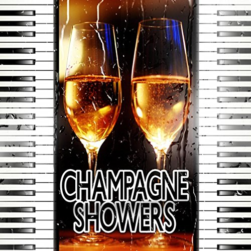 Champagne Showers – Total Chillout Music, Well Being, Absolute Relax, Electronic Music for Soft Drinks, Easy Listening, Free Time with Chill Out
