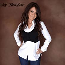 My First Love [Explicit]