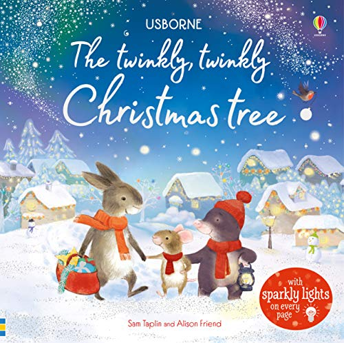 The Twinkly, Twinkly Christmas Tree (Usborne Twinkly Books)