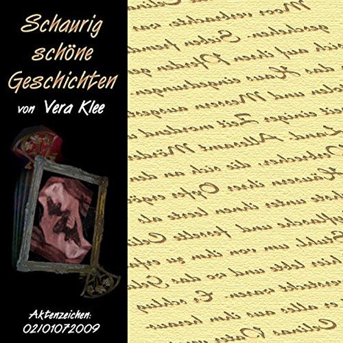 Schaurig schöne Geschichten - Aktenzeichen 02/01072009