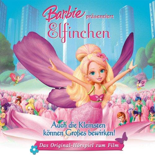 Barbie präsentiert Elfinchen (Das Original-Hörspiel zum Film) Titelbild
