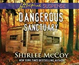 Dangerous Sanctuary - Shirlee McCoy