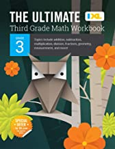 IXL | The Ultimate Grade 3 Math Workbook | Multiplication, Division, & More | Ages 8-9, 224 pgs