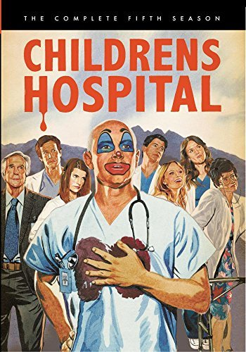 Childrens Hospital: The Complete Fifth Season by Lake Bell, Rob Corddry, Erinn Hayes, Rob Huebel, Ken Marino, Megan Mullally, Henry Winkler Malin Akerman