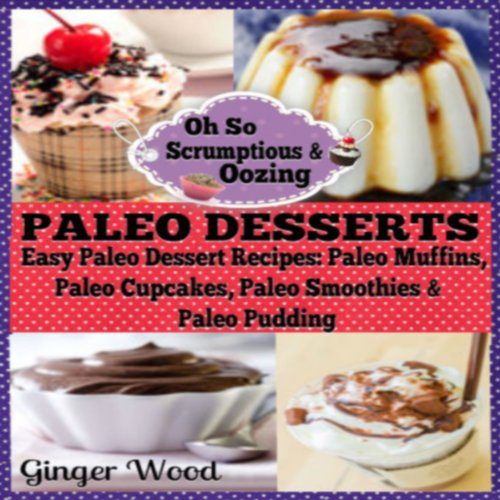 Paleo Desserts audiobook cover art