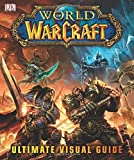 World of Warcraft The Ultimate Visual Guide by Kathleen Pleet (2013-10-01)