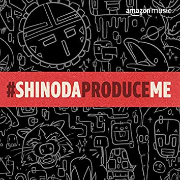 Shinoda Produce Me
