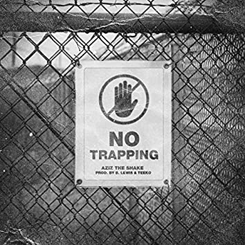 No Trapping