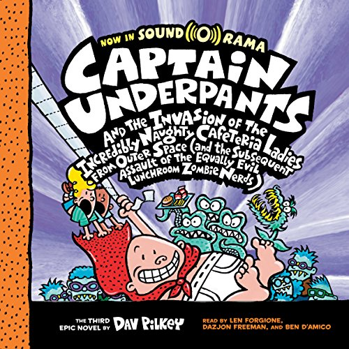 Captain Underpants and the Invasion of the Incredibly Naughty Cafeteria Ladies from Outer Space audiobook cover art