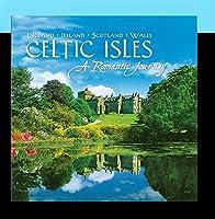 Celtic Isles: Romantic Journey