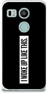 CasesByLorraine Nexus 5X Case, I Woke Up Like This Life Quote Case Slim Hard Plastic Back Cover for LG Google Nexus 5X (Q06)