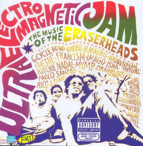 Ultraelectromagneticjam: The Music of Eraserheads - Philippine Tagalog Music CD