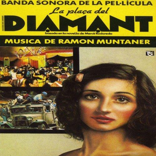 La Plaça del Diamant (Original Motion Picture Soundtrack)