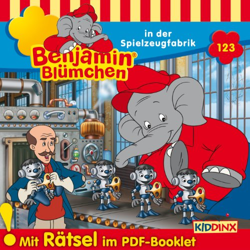 Benjamin Blümchen in der Spielzeugfabrik audiobook cover art