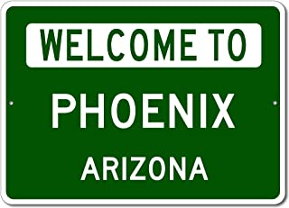 welcome to phoenix arizona sign