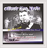 Claude King Live