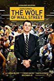 The Wolf Of Wall Street Movie Poster - Size 24' X 36' - This is a Certified PosterOffice Print with Holographic Sequential Numbering for Authenticity.