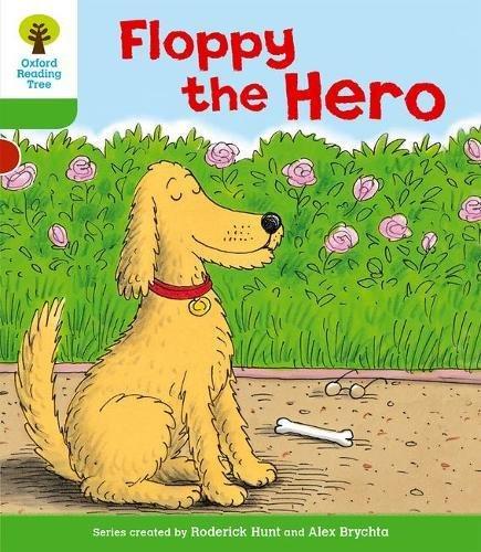 Oxford Reading Tree: Level 2: More Stories B: Floppy the Heroの詳細を見る