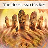 The Horse and His Boy (Audio Drama)