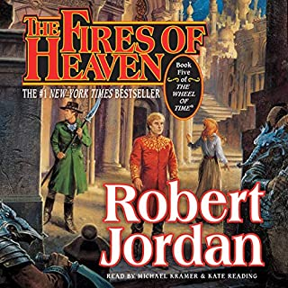 The Fires of Heaven     Book Five of The Wheel of Time              By:                                                                                                                                 Robert Jordan                               Narrated by:                                                                                                                                 Kate Reading,                                                                                        Michael Kramer                      Length: 36 hrs and 27 mins     14,358 ratings     Overall 4.7