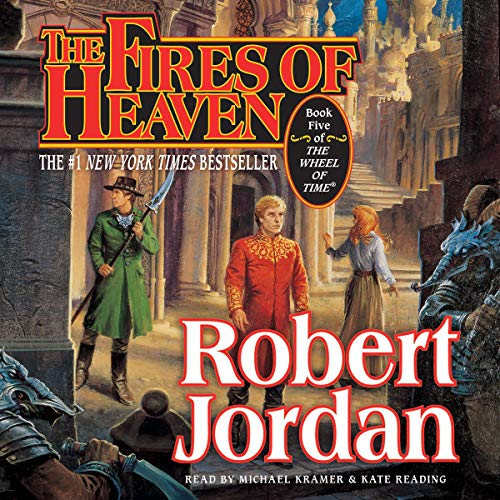 The Fires of Heaven     Book Five of The Wheel of Time              By:                                                                                                                                 Robert Jordan                               Narrated by:                                                                                                                                 Kate Reading,                                                                                        Michael Kramer                      Length: 36 hrs and 27 mins     14,647 ratings     Overall 4.7