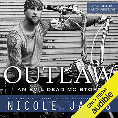 Outlaw: An Evil Dead MC Story Audiobook By Nicole James cover art