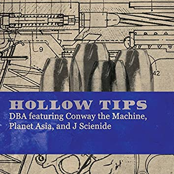 Hollow Tips (feat. Conway the Machine, Planet Asia & J Scienide)