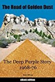 The Road of Golden Dust: The Deep Purple Story 1968-76 (English Edition)