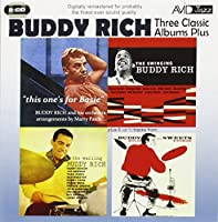 Three Classic Albums Plus (The Wailing Buddy Rich / The Swinging Buddy Rich / This One's For Basie) by Buddy Rich