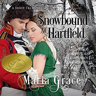 Snowbound at Hartfield: A Sweet Tea Novella - Pride and Prejudice Sequel audiobook cover art