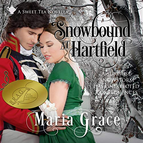 Snowbound at Hartfield: A Sweet Tea Novella - Pride and Prejudice Sequel  By  cover art