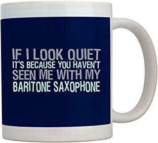 Teeburon If I Look Quiet Its Because You Havent Seen me with my Baritone Saxophone Taza