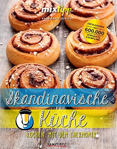 mixtipp: Skandinavische Küche: Kochen mit dem Thermomix®