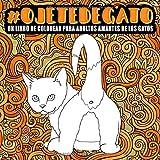 Ojete de gato : Un libro de colorear para adultos amantes de los gatos