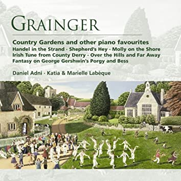 Grainger: Country Gardens And Other Piano Favourites