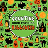 Counting Book for Kids Halloween: A Fun Game for Young Children Learning to Count – Preschool & Kindergarten Activity Book (English Edition)