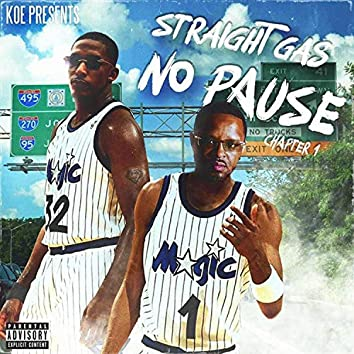 Straight Gas No Pause Chapter 1