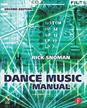 Dance Music Manual, Second Edition: Tools, Toys, and Techniques
