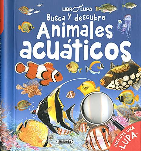 Busca y Descubre Animales acuáticos (Libro lupa)