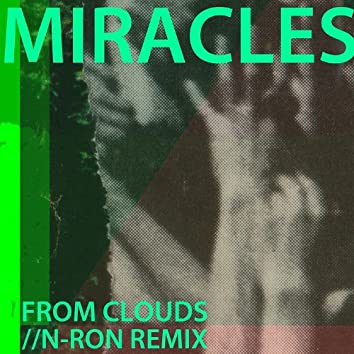 From Clouds (N-RON Stepping On Remix)