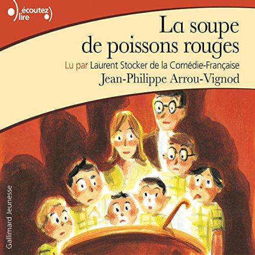 La soupe de poissons rouges audiobook cover art
